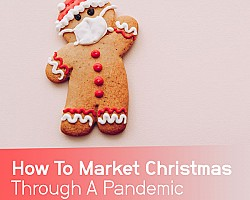 How to market Christmas through a pandemic