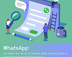 WhatsApp: Are their new Terms of Service really sharing more of your information with Facebook?